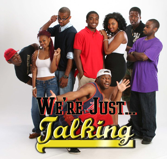 We're Just Talking Cast