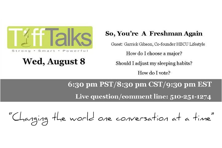 TONIGHT! College Advice – Join us & TiffTalks: RMG Radio – #HBCUTalks
