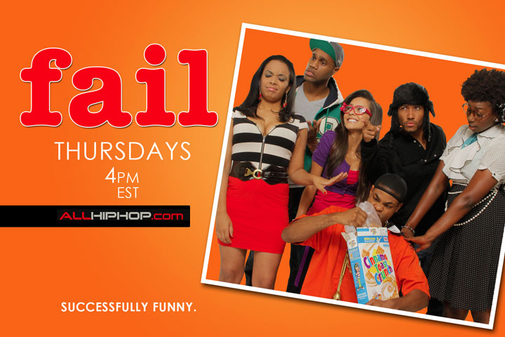 Fail: An Online Urban Comedy Show Exclusively on AllHipHop.com