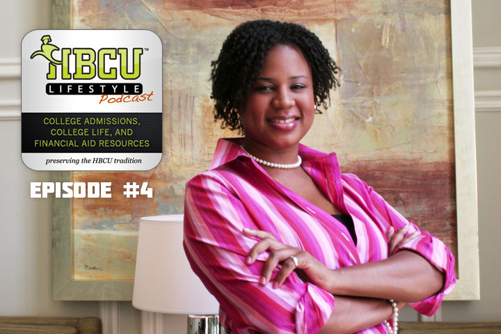 HBCU Lifestyle Podcast Episode 4: Tips for First-Generation College Students with Shonda Goward