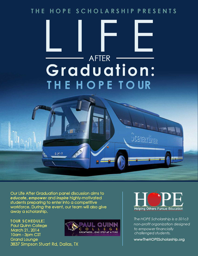 """On March 21st, H.O.P.E will travel to Paul Quinn College for their HOPE Tour and host their """"Life After Graduation"""" panel discussion."""