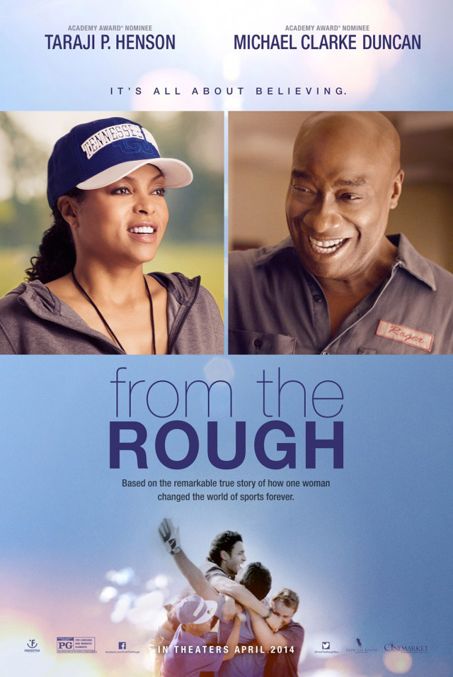 """From The Rough movie poster featuring the late Michael Clarke Duncan as """"Roger"""" and Taraji P. Henson as """"Coach Catana Starks."""""""
