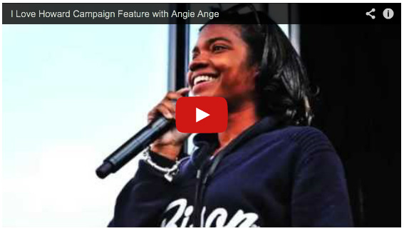 I Love Howard Campaign Video Feature with Angie Ange