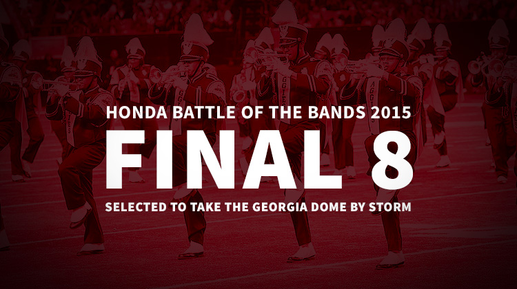 """Eight HBCU Bands Selected to """"March On"""" to the 13th Annual Honda Battle of the Bands 2015 Invitational Showcase"""