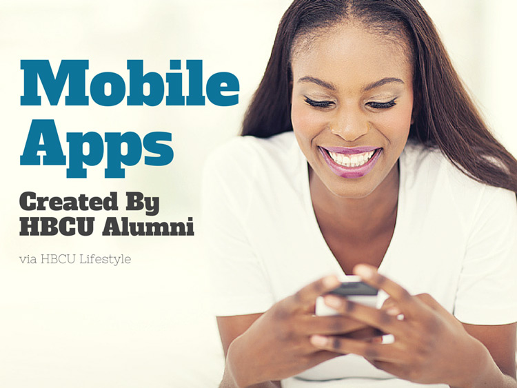 Mobile Apps Created by HBCU Alumni