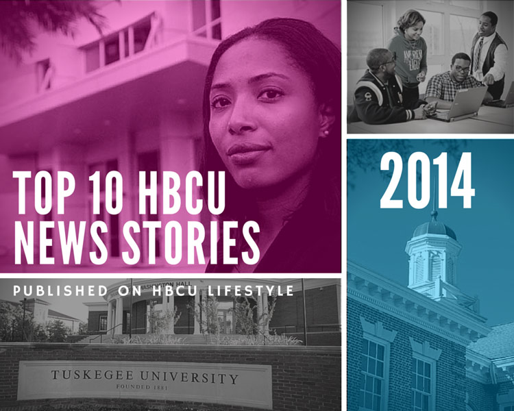 Images from the Top 10 News Stories of 2014 Published on HBCU Lifestyle.
