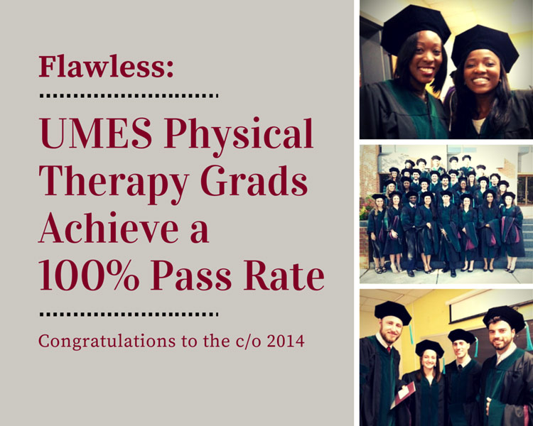 The UMES Physical Therapy program graduate class of 2014.4 graduates.