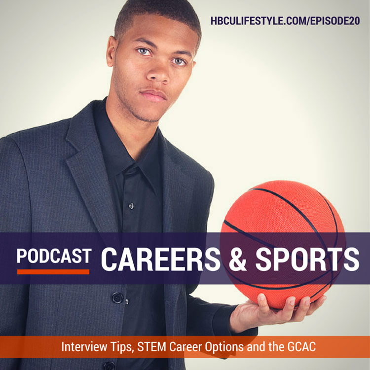 HL 020: Interview Tips | STEM Career Options | The GCAC