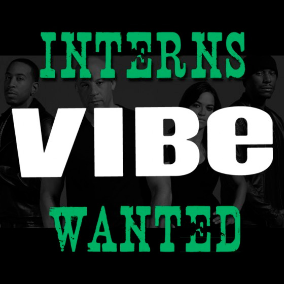 Vibe Magazine Internship: Apply for Summer 2015 Positions