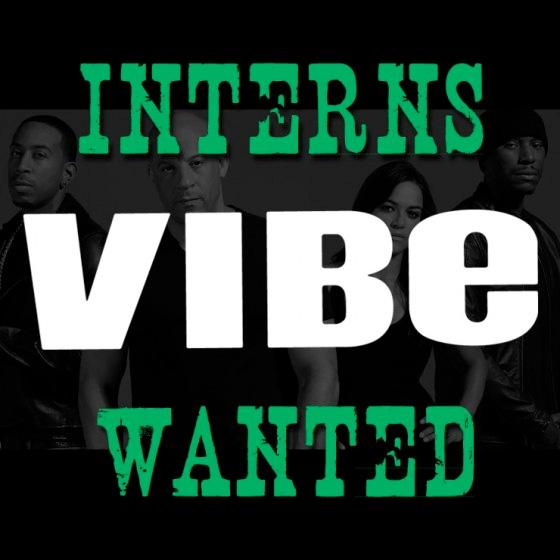 Vibe: Interns Wanted