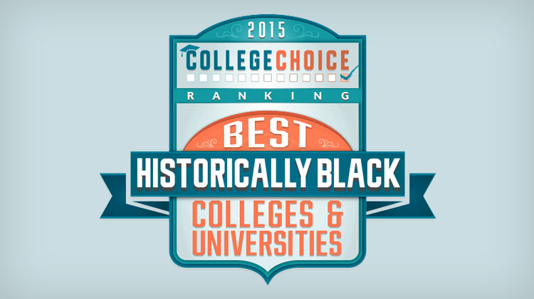 College Choice: Top 25 Best HBCU Rankings 2015