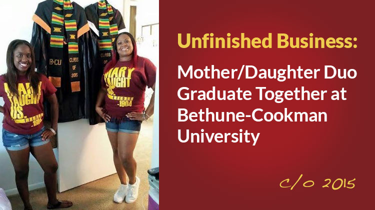 Mother and Daughter Graduate Together at Bethune-Cookman University