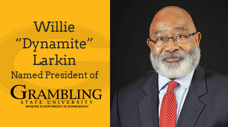 Willie Larkin named Grambling State University President