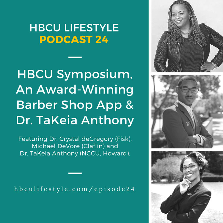 HL24: HBCU Symposium, Award-Winning App and Dr. TaKeia Anthony