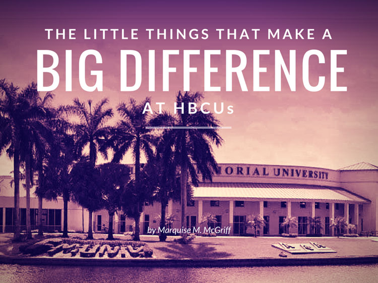 The Little Things that Make Big a Difference at HBCUs