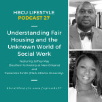 HL 027: Understanding Fair Housing and the Unknown World of Social Work