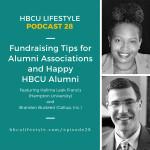 HL 028: Fundraising Tips for Alumni Associations and Happy HBCU Alumni