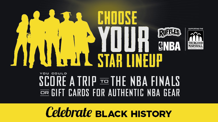 """In honor of Black History Month, the Ruffles brand is challenging fans to """"Choose Your Star Lineup"""" to celebrate the game changers in their everyday lives."""