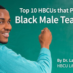Top 10 HBCUs that Produce Black Male Teachers