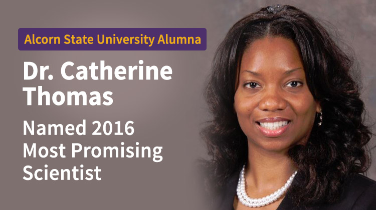 Alcorn State Alumna Catherine Thomas wins Most Promising Scientist Award