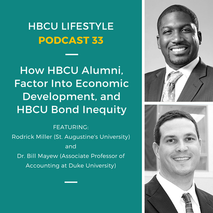 Podcast 33: HBCUs, Alumni, and Financial Equity featuring Rodrick Miller and Dr. Bill Mayew