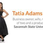 SSU Alumna Tatia Adams Fox Establishes Her Legacy as an Entrepreneur