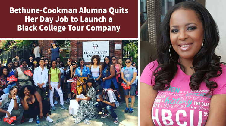 B-CU Alumna Quits Her Day Job to Launch a Black College Tour Company