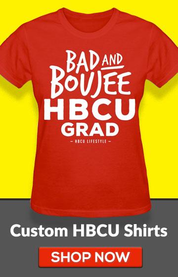 Bad and Boujee HBCU Grad Shirt