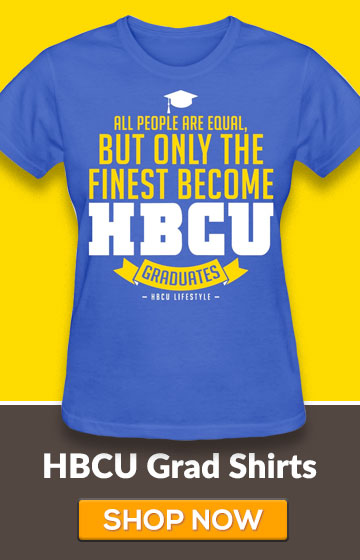 Only The Finest Become HBCU Graduates
