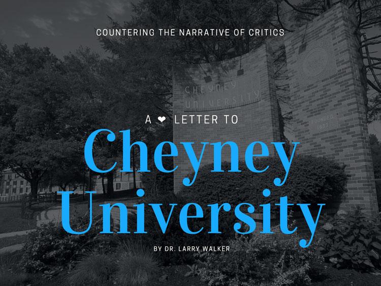 A Love Letter to Cheyney University