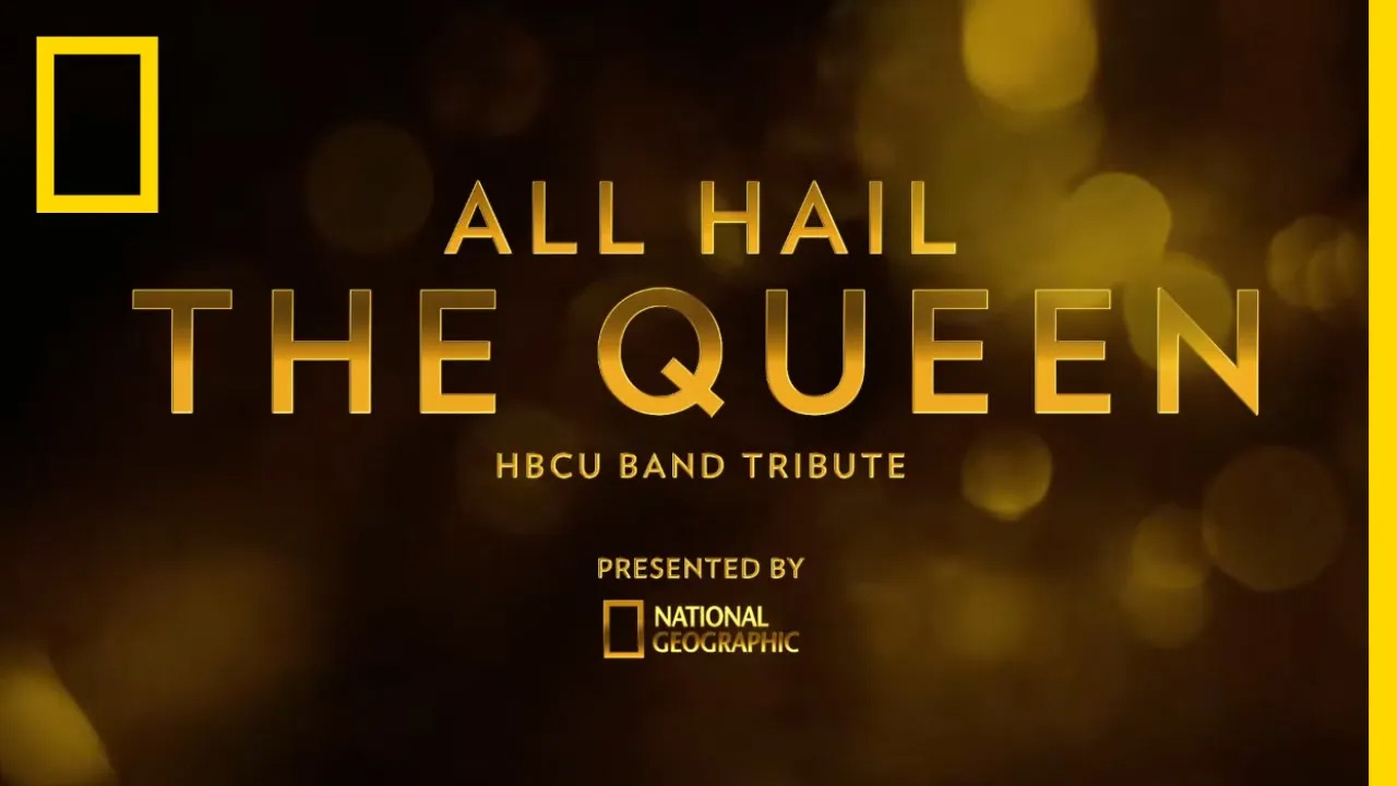 All Hail The Queen: HBCU Band Tribute.